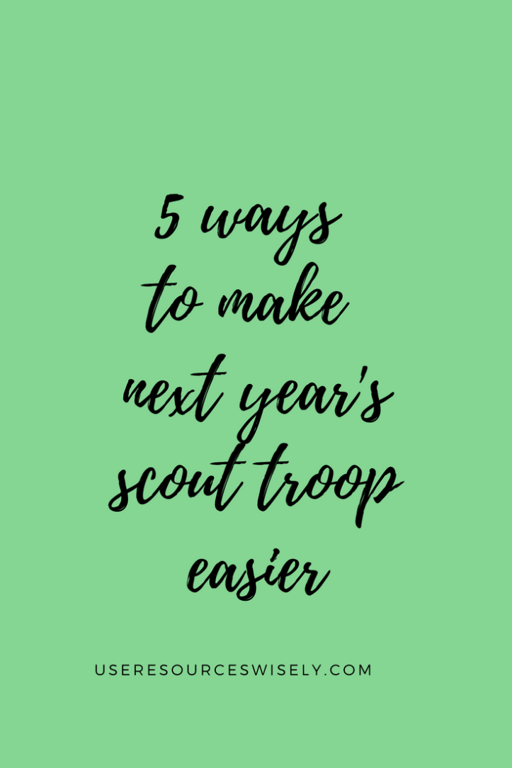 5 ways to make next year's Girl Scout troop easier