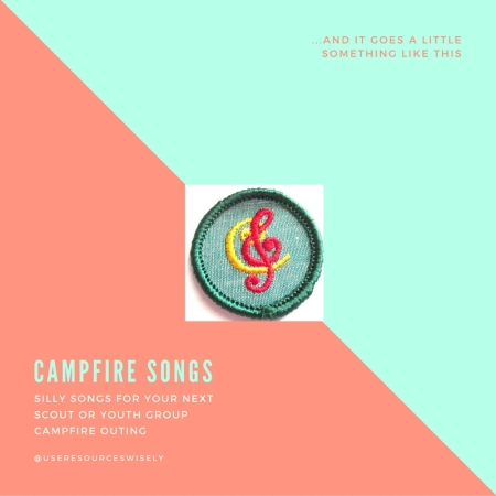 Campfire song ideas for scouts and youth groups