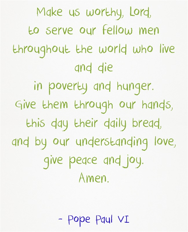 A favorite prayer of Mother Theresa. For Girl Scouts and Campfire Girls earning their Mother Theresa