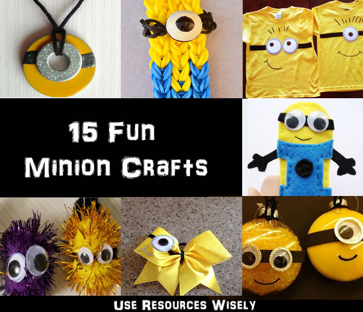 15 minion crafts to celebrate the new minions movie use