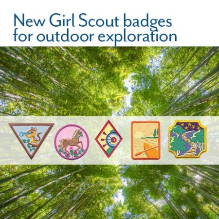 New outdoor adventure Girl Scout badges for Brownies, Juniors, Cadettes, Seniors and Ambassadors.