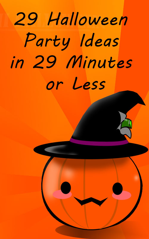 29 halloween party or scout meeting ideas in 29 minutes or less