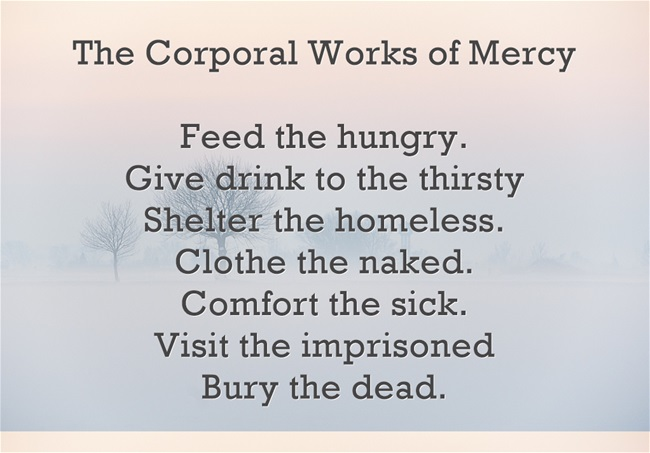What are the corporal works of mercy?