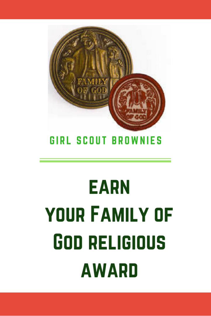 Each year at our church, the third-grade Brownies work on their Family of God religious award. The task can seem daunting: 18 activities about the Catholic faith. But it doesn't have to be.