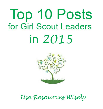 Top 10 posts for Girl Scout Leaders in 2015