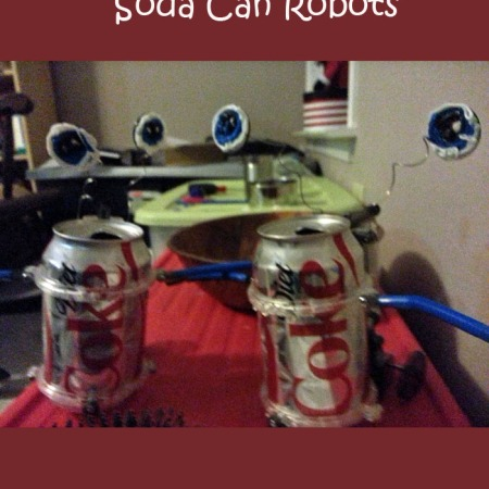 Soda can robots | easy early robotics project for kids