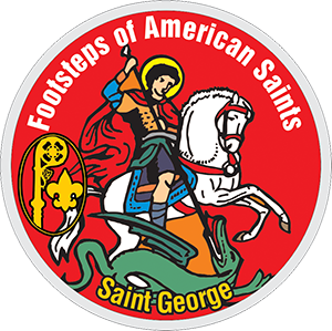 Saint George - Footsteps of American Saints patch - Catholic Boy Scouts - Catholic Girl Scouts