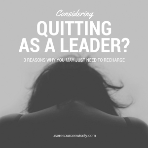 Thinking about quitting as a youth group leader or Girl Scout leader? Why you may just need to recharge