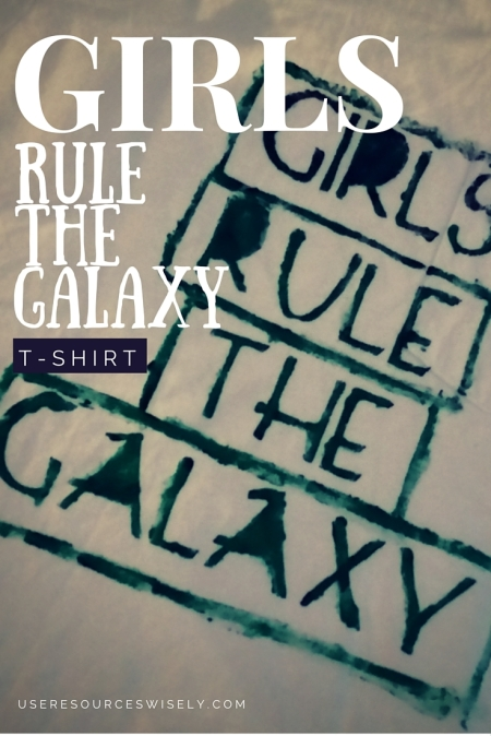 "DIY Star Wars Themed ""Girls Rule the Galaxy"" T-shirt Design. Make your own stencil using a Cricut cartridge."
