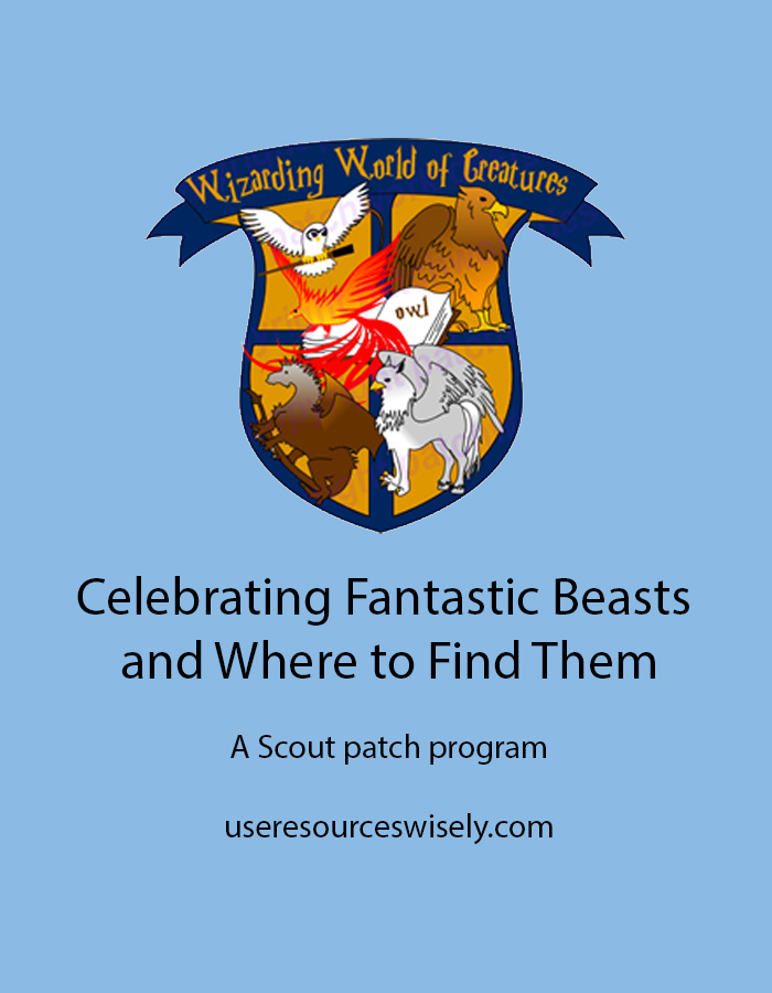 Celebrating Fantastic Beasts and Where to Find Them with a fun patch program for scouts