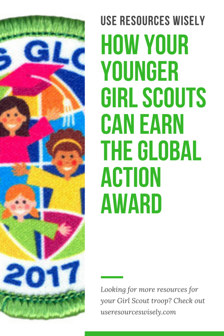 Easy ideas for Daisy, Brownie and Junior Girl Scouts to earn the Girl Scout Global Action Award