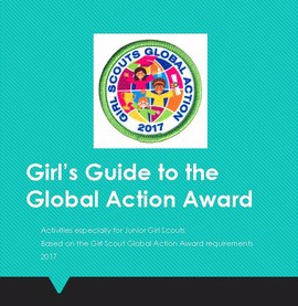 Girls Guide to Global Action Award: Activities for Daisies, Brownies and Junior Girl Scouts