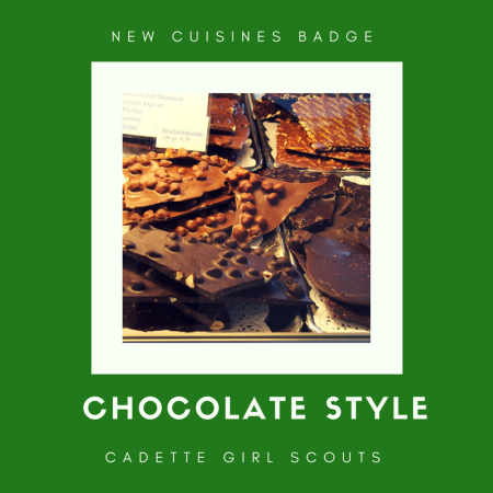 New Cuisines Badge: Chocolate Style! Recipes and chocolate tasting for Cadette Girl Scouts