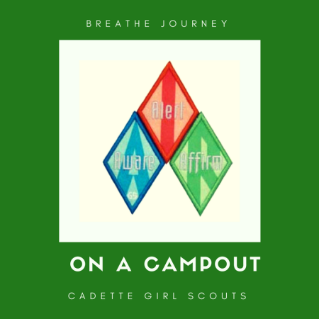 How to earn your Breathe Journey on a campout
