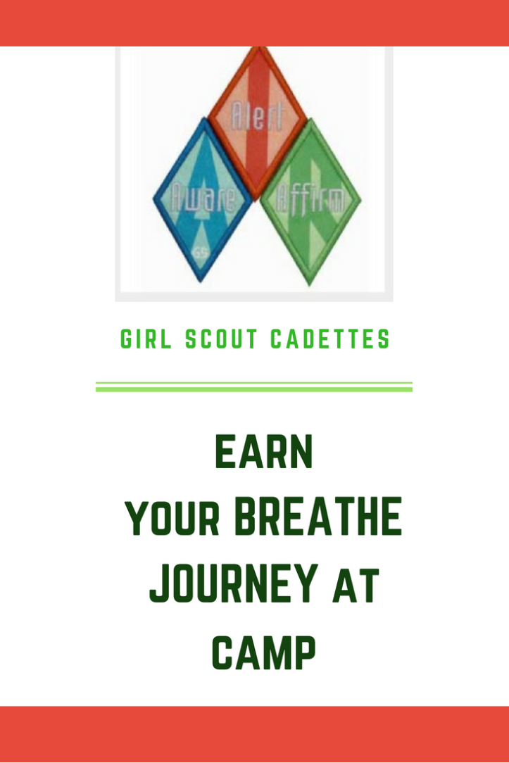 How to earn your Cadette Breathe journey at Girl Scout camp