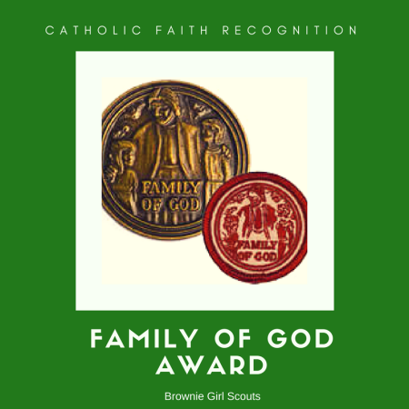 How to earn the Family of God Award for Catholic Brownie Girl Scouts