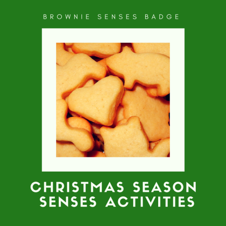 Senses activities for Christmas time. Activities to earn the Brownie Senses badge in the Christmas season.