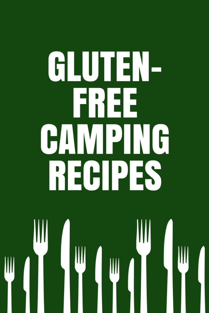 Gluten-free camping recipes and tips