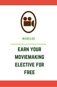 Free resource for Webelos MovieMaking elective