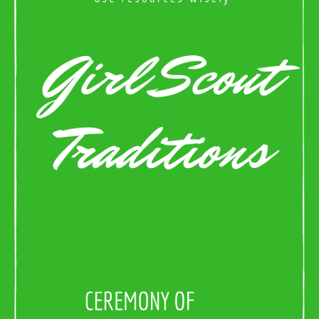 Girl Scout traditions - ceremony of international friendship for Thinking Day or Juliette Low's birthday