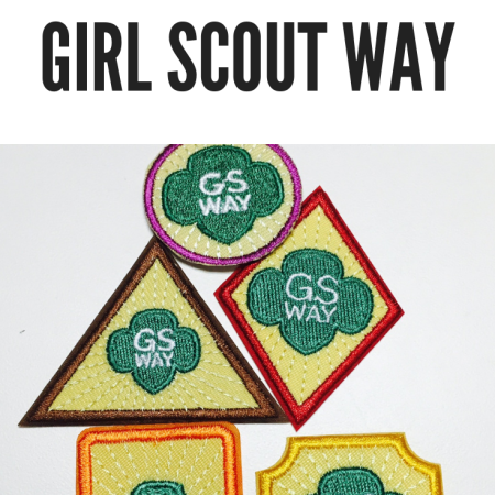 Girl Scout traditions - Earn your Girl Scout Way badge